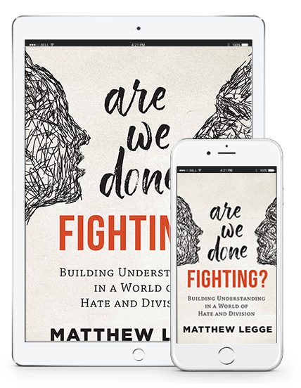 are we done fighting building understanding in a world of hate and division ebook